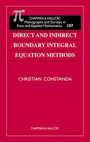 Cover of: Direct and Indirect Boundary Integral Equation Methods (Chapman and Hall /Crc Monographs and Surveys in Pure and Applied Mathematics) | Christian Constanda