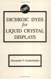 Cover of: Dichroic dyes for liquid crystal displays | A. V. Ivashchenko