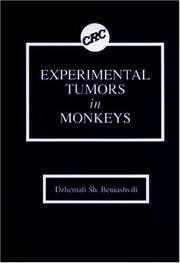 Cover of: Experimental tumors in monkeys by Dzhemali Sh Beniashvili