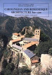 Cover of: Carolingian and Romanesque Architecture, 800-1200 | Kenneth J. Conant
