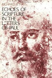 Cover of: Echoes of Scripture in the Letters of Paul | Richard B. Hays