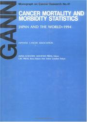 Cover of: Cancer Mortality and Morbidity StatisticsJapan and the World - 1993 (Gann Monograph on Cancer Research) | Kunio Aoki