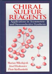 Cover of: Chiral sulfur reagents | Marian Mikołajczyk