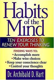 Cover of: Habits of the mind by Archibald D. Hart