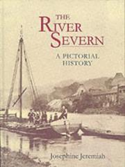 Cover of: The River Severn by Josephine Jeremiah