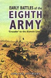Cover of: EARLY BATTLES OF THE EIGHTH ARMY | Adrian Stewart