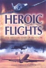 Cover of: Heroic flights by John Frayn Turner