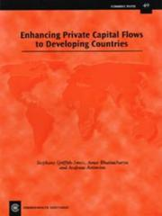 Cover of: Enhancing private capital flows to developing countries in the new international context by Conference on Enhancing Private Capital Flows to Developing Countries in the New International Context (2002 London, England)