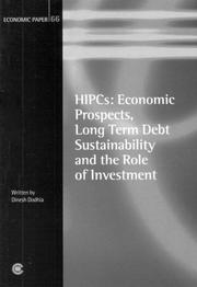 Cover of: HIPC: Economic Prospects, Long-term Debt Sustainability and the Role of Investment by Dinesh Dodhia