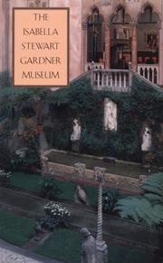 Cover of: The Isabella Stewart Gardner Museum | Isabella Stewart Gardner Museum.