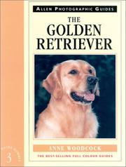 Cover of: The Golden Retriever | Anne Woodcock