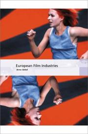 Cover of: European film industries by Anne Jäckel