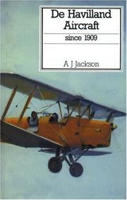 Cover of: De Havilland Aircraft Since 1909 (Putnam's British Aircraft) by A. J. Jackson