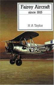 Cover of: Fairey Aircraft Since 1915 (Putnam's British Aircraft) | H. A. Haylor
