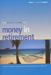 "Cover of: Money in Retirement (""Which?"" Consumer Guides) 