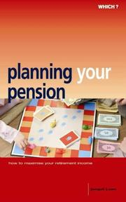 "Cover of: Planning Your Pension (""Which?"" Consumer Guides) by Jonquil Lowe"