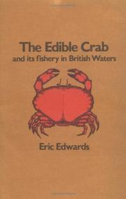 Cover of: Edible Crab and Its Fishery in British Waters | Eric Edwards