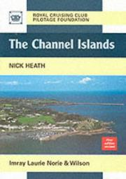 Cover of: The Channel Islands | Royal Cruising Club Pilotage Foundation