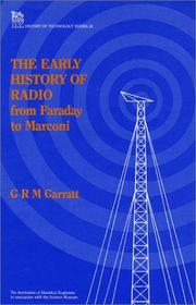 Cover of: The early history of radio by G. R. M. Garratt