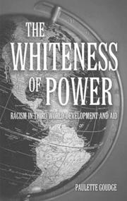 Cover of: The Whiteness of Power by Paulette Goudge