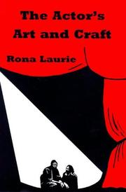 Cover of: The Actor's Art and Craft | Rona Laurie