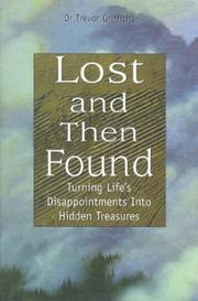 Cover of: Lost and then found | Trevor Griffiths