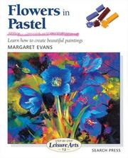 Cover of: Flowers in Pastel | Margaret Evans