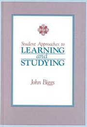 Cover of: Student approaches to learning and studying by John B. Biggs