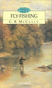 Cover of: Fly Fishing / A Book of Words by C. B. McCully