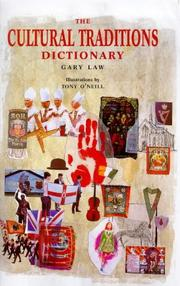Cover of: The cultural traditions dictionary | Gary Law