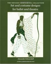 Cover of: Set and Costume Designs for Ballet and Theatre | Alexander Shouvaloff