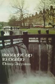 Cover of: Brought Up in Dublin by Derry Jeffares