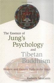 Cover of: The Essence of Jung's Psychology and Tibetan Buddhism by Radmila Moacanin