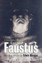Cover of: Christopher Marlowe's Doctor Faustus in a new version by Edwin Morgan