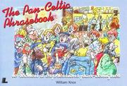 Cover of: The pan-Celtic phrasebook | William Knox