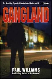 Cover of: Gangland by Paul Williams