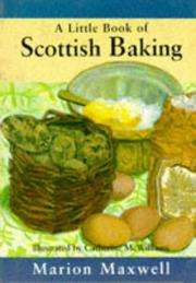 Cover of: A Little Scottish Baking Book | Marion Maxwell