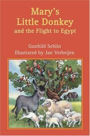 Cover of: Mary's Little Donkey and the Flight to Egypt by Gunhild Sehlin