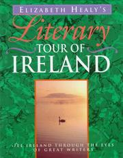 Cover of: Literary tour of Ireland by Elizabeth Healy