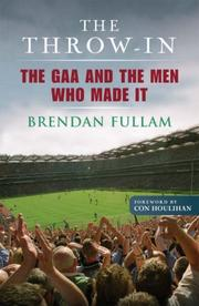Cover of: The Throw-In by Brendan Fullam