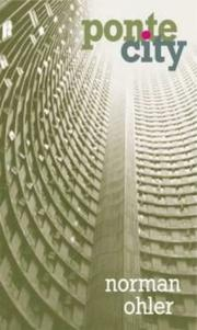 Cover of: Ponte city by Norman Ohler