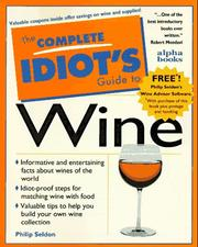 Cover of: The complete idiot's guide to wine | Philip Seldon