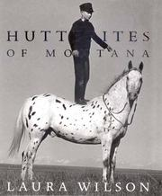Cover of: Hutterites of Montana | Laura Wilson