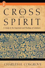 Cover of: The Cross and the Spirit | Charles H. Cosgrove