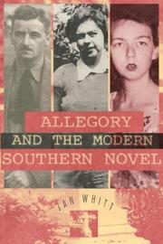 Cover of: Allegory and the modern southern novel | Jan Whitt
