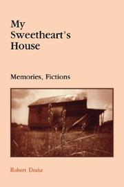 Cover of: My sweetheart's house | Robert Drake