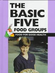 Cover of: The basic five food groups | Barbara J. Patten
