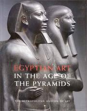 Cover of: Egyptian Art in the Age of the Pyramids by James P. Allen