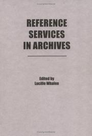 Cover of: Reference Services in Archives (Reference Librarian Series, No 13) (Reference Librarian Series, No 13) by Lucille Whalen