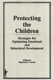Cover of: Protecting the Children by Raymond P. Lorion